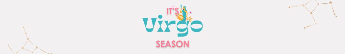 evb*   Virgo Season